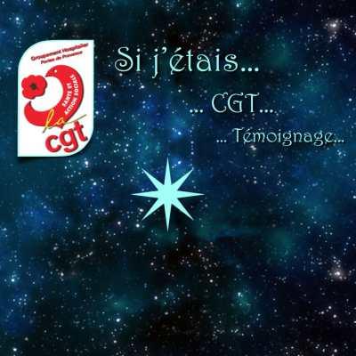 Si j'étais… CGT… Témoignage #3 - Étoile bienveillante