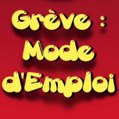 Grève : Mode d'emploi