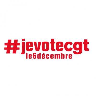 Le 6 décembre 2018 : Je vote CGT !
