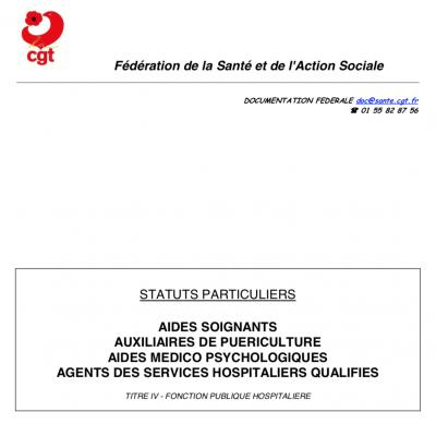 Statuts particuliers Aides Soignants (AS)- Auxiliaires de puériculture (AP) - Aides Médico-Psychologiques (AMP) - Agents des Services Hospitaliers Qualifiés (ASHQ)