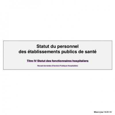 Statut du personnel des établissements publics de santé