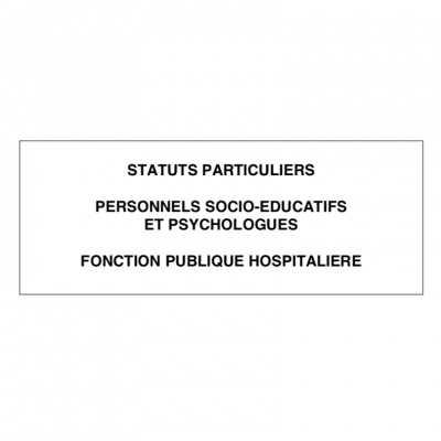 Statuts Particuliers Personnels Socio-Éducatifs et Psychologues